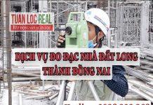 Dịch Vụ Đo Đạc Nhà Đất Long Thành Đồng Nai